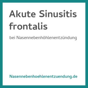 Akute Sinusitis Frontalis