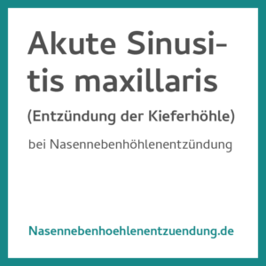Akute Sinusitis Maxillaris